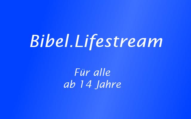 Bibel.Lifestream